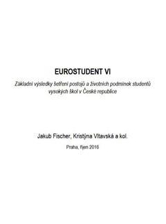 EUROSTUDENT VI. Základní výsledky ¨etření postojů a ¸ivotních podmínek studentů vysokých ¨kol v České republice