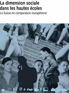 La dimension sociale dans les hautes écoles. La Suisse en comparaison européenne