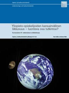 Yliopisto-opiskelijoiden kansainvälinen liikkuvuus – luonteva osa tutkintoa? ( English abstract)