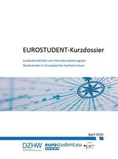 EUROSTUDENT-Kurzdossier. Auslandsmobilität und Internationalisierung der Studierenden im Europäischen Hochschulraum