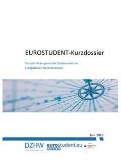 EUROSTUDENT-Kurzdossier. Sozialer Hintergrund der Studierenden im Europäischen Hochschulraum