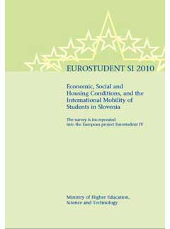 EUROSTUDENT SI 2010. Economic, social and housing conditions, and the international mobility of students in Slovenia
