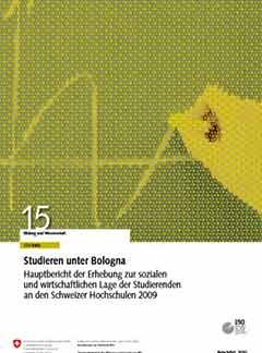 Studieren unter Bologna<br> Hauptbericht der Erhebung zur sozialen und wirtschaftlichen Lage der Studierenden an den Schweizer Hochschulen 2009