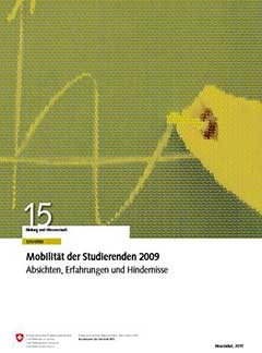 Mobilität der Studierenden 2009. Absichten, Erfahrungen und Hindernisse