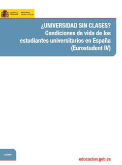 ¿Universidad sin clases? Condiciones de vida de los estudiantes universitarios en España (Eurostudent IV)