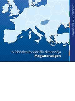 A felsőoktatás szociális dimenziója Magyarországon