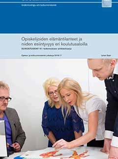 Opiskelijoiden elämäntilanteet ja niiden esiintyvyys eri koulutusaloilla. EUROSTUDENT VI –tutkimuksen artikkelisarja