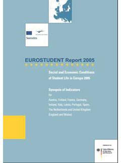 EUROSTUDENT Report 2005.  Social and Economic Conditions of Student Life in Europe 2005
