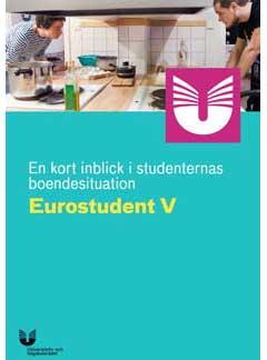 En kort inblick i studenternas boendesituation - EUROSTUDENT V