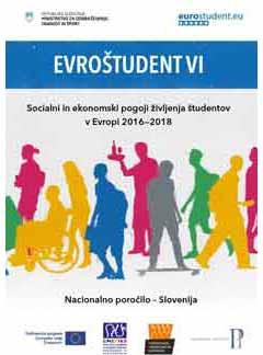 Socialni in ekonomski pogoji ¸ivljenja ¨tudentov v Evropi 2016—2018. Nacionalno poročilo – Slovenija