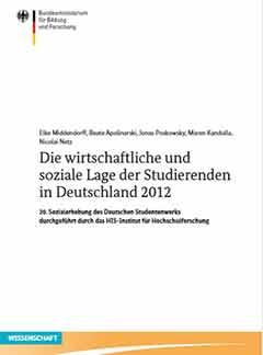 Die wirtschaftliche und soziale Lage der Studierenden in der Bundesrepublik Deutschland 2012