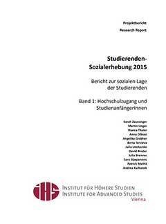 Studierenden-Sozialerhebung 2015. Bericht zur sozialen Lage der Studierenden. Band 1 Hochschulzugang und Studienanfängerinnen.